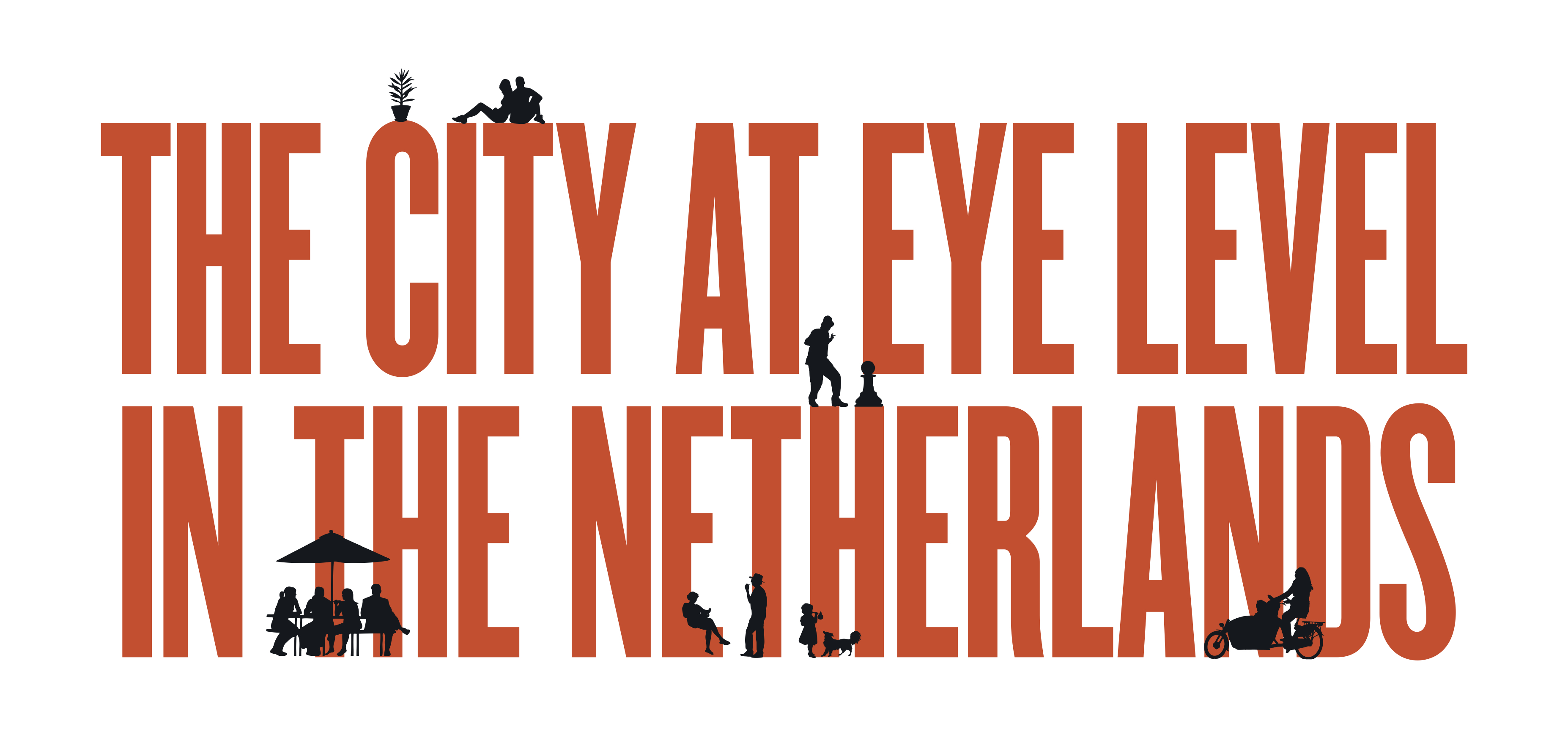 The City At Eye Level – NL editie | Openluchthotel van Schaffelaar